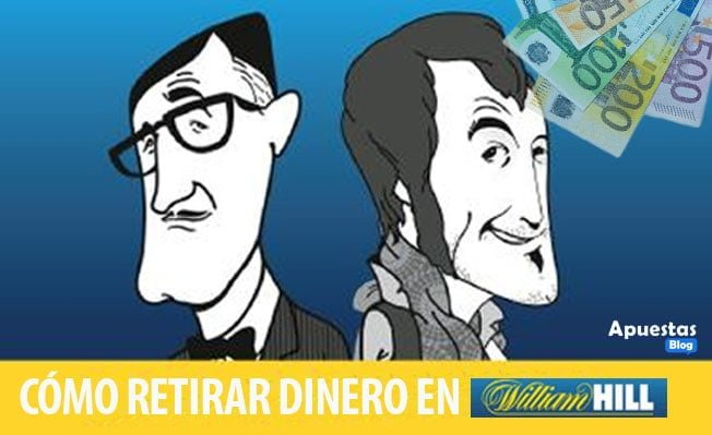 Cómo retirar dinero William Hill