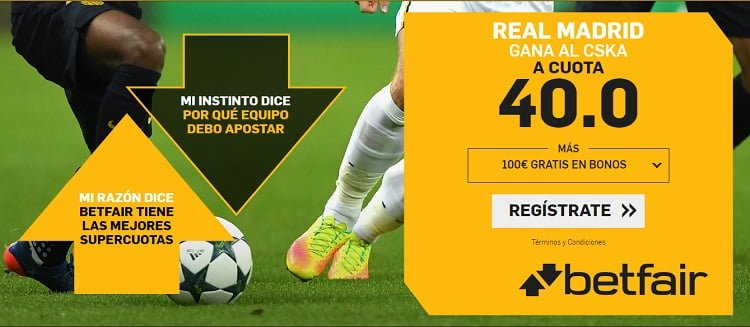 betfair supercuota CSKA Moscu Real Madrid